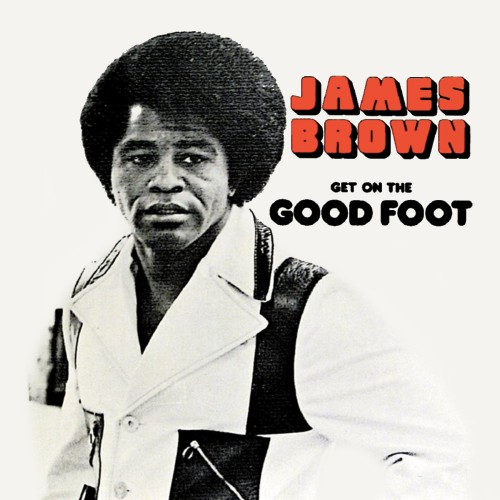 Get On The Good Foot (2LP)