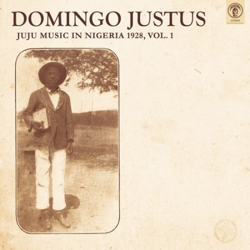 Juju Music In Nigeria 1928, Vol.1 (LP)