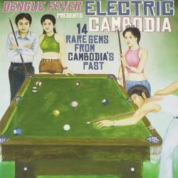 Dengue Fever Presents : Electric Cambodia (LP)