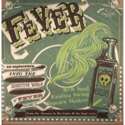 Journey To The Centre Of The Song - Fever Vol.2 (10')