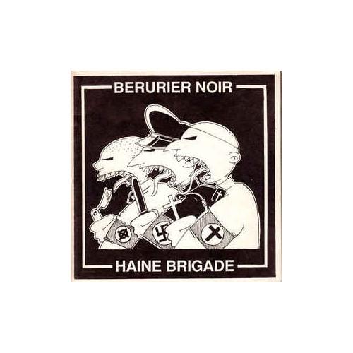 Berurier Noir / Haine Brigade (45 tours)