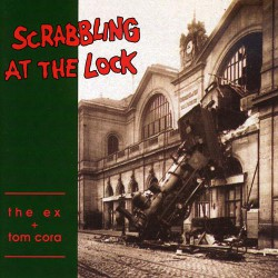 Scrabbling At The Lock (LP)