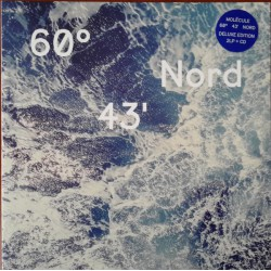 60° 43' Nord (2LP+CD)