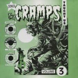 Songs The Cramps Taught Us Vol.3 (LP)