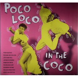 Poco Loco In The Coco (LP)