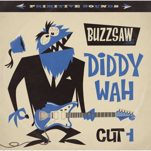 Buzzsaw Joint : Diddy Wah Cut 1 (LP)