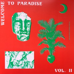 Welcome To Paradise Vol.2 (2LP)