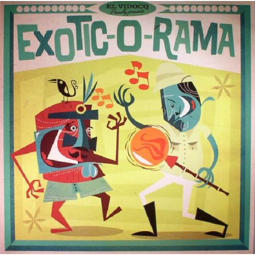 El Vidocq Presents : Exotico-O-Rama (LP+CD)