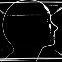 Slowdive (LP) Couleur !