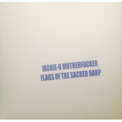 Flags Of The Sacred Harp (2LP)
