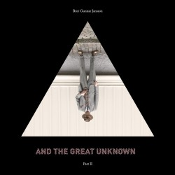 And The Great Unknown Part 2 (LP)