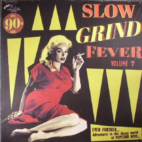 Slow Grind Fever Vol.7 (LP)