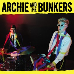 Archie And The Bunkers (LP)