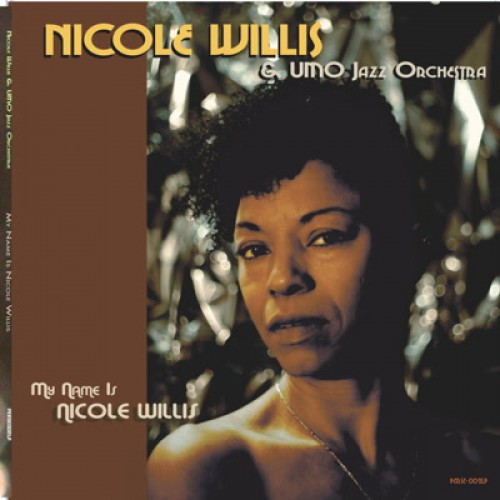 My Name Is Nicole Willis (LP)