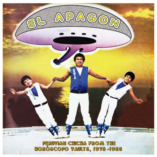 El Apagon - Peruvian Chicha From The Horoscope Vaults 1978-1988 (LP)