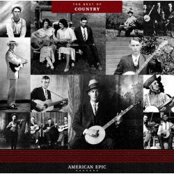 American Epic : The Best Of Country (LP)
