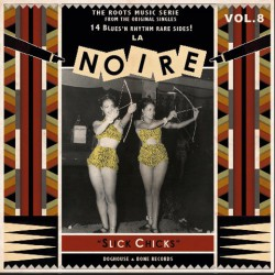 La Noire Vol.8 : Slick Chicks (LP)