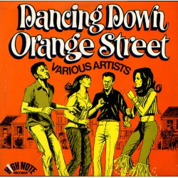 Dancing Down Orange Street (LP) coloured limited edition