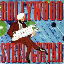 Bollywood Steel Guitar (2LP)