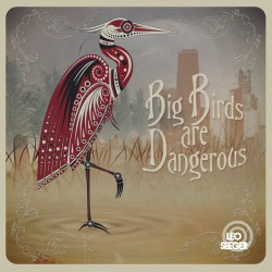 "Big Birds Are Dangerous (EP 10"")"