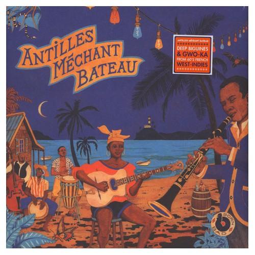 Antilles Mechant Bateau (LP)