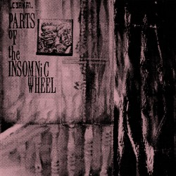 Parts Of The Insomniac Wheel (2LP)