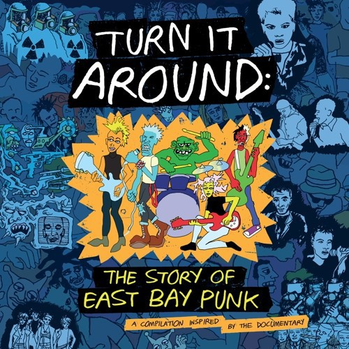 Turn It Around : The Story Of East Bay Punk (2LP) coloured edition