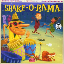 El Vidocq Presents : Shake-O-Rama Vol.2 (LP+CD)