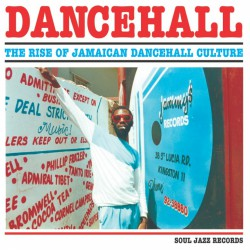 Dancehall : Rise Of Jamaican Culture (3LP)