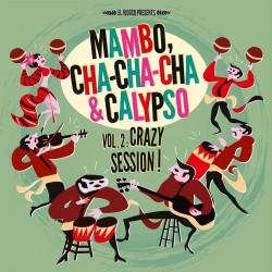 El Vidocq Presents : Mambo, Cha-Cha-Cha & Calypso Vol.2 (LP+CD)