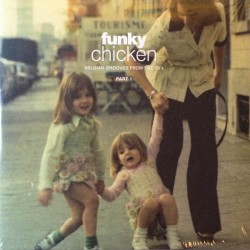 Funky Chicken : Belgian Grooves Part 1 (2LP)