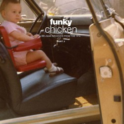 Funky Chicken : Belgian Grooves Part 2 (2LP)