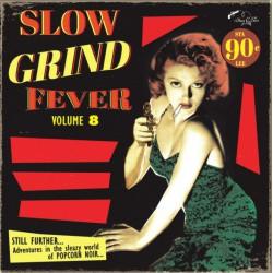 Slow Grind Fever Vol.8 (LP)