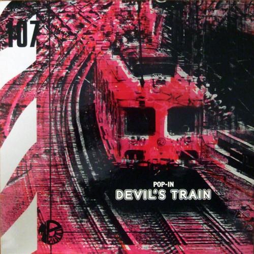 Pop In...Devils Train (LP)