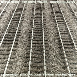 Different Trains /Electric Counterpoint (LP)