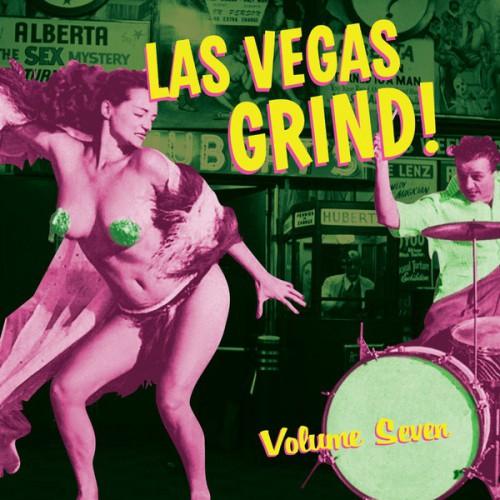 Las Vegas Grind Vol.7 (LP)