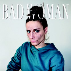Bad Woman (LP)