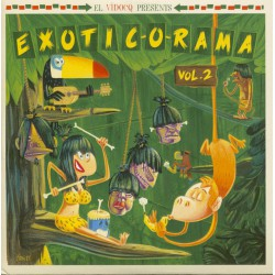 El Vidocq Presents : Exotic-O-Rama Vol.2 (LP+CD)