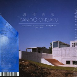 Kankyō Ongaku: Japanese Ambient 1980-90 (Box3LP)