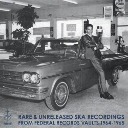 Rare Ska Recordings From Federal Records 64-65 (LP)