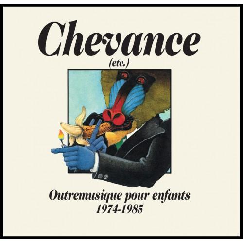 Chevance : Outremusique Pour Enfants 74-85 (LP)