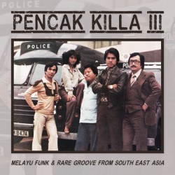 Pencak Killa III : Funk From South East Asia (LP)