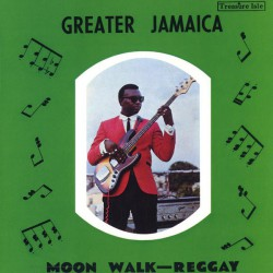 Greater Jamaica Moon Walk-Reggay (LP)