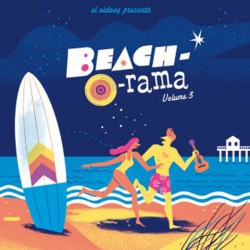 El Vidocq Presents : Beach-O-Rama Vol.3 (LP+CD)