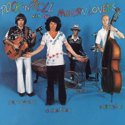 Rock 'N' Roll With The Modern Lovers (LP) Couleur !