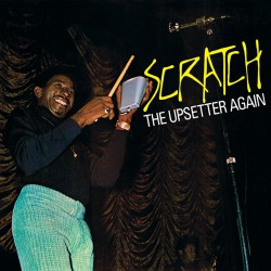 Scratch The Upsetter Again (LP) Couleur !
