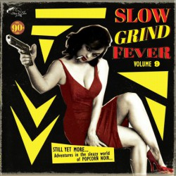 Slow Grind Fever Vol.9 (LP)