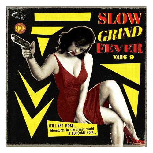 Slow Grind Fever Vol.9 (LP)