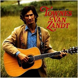 The Best Of Townes Van Zandt (2LP)