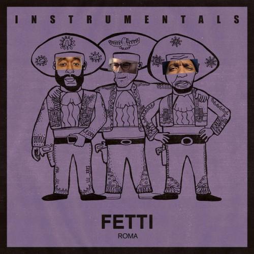 Fetti Instrumentals (LP)